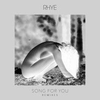 Rhye - Song For You (Remixes)