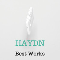 Joseph Haydn - Haydn Best Works