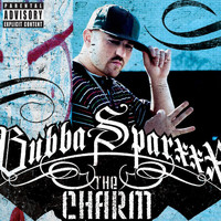 Bubba Sparxxx - The Charm (Explicit)