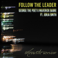 George the Poet and Maverick Sabre featuring Jorja Smith - Follow The Leader (Acoustic)