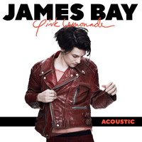 James Bay - Pink Lemonade (Acoustic)
