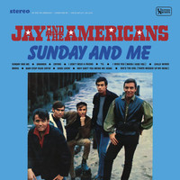 Jay & The Americans - Sunday And Me