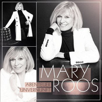 Mary Roos - Abenteuer Unvernunft