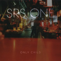 Only Child - SRS ONE