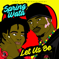 Spring Wata - Let Us Be