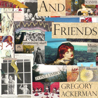 Gregory Ackerman - And Friends