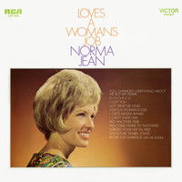 Norma Jean - Love's a Woman's Job