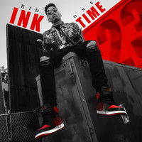 Kid Ink - One Time