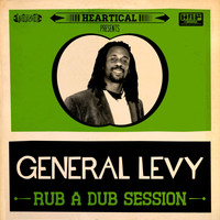 General Levy - Rub a Dub Session