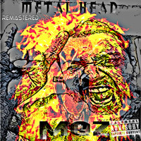 MQZ - Metal Head (Remastered [Explicit])
