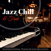 Jazz Music House 01 - Jazz Chill & Funk - Friday Night Dinner Inspirational Piano & Sax Melodies