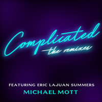 Michael Mott - Complicated: The Remixes