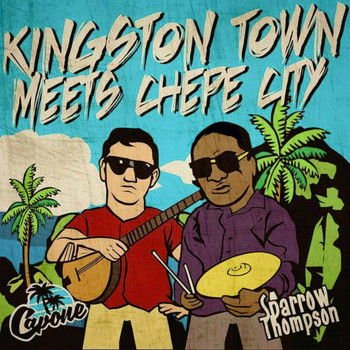 Capone - Kingston Town Meets Chepe City