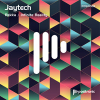 Jaytech - Rekka / Infinite Reality