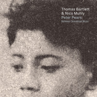 Thomas Bartlett & Nico Muhly - Peter Pears: Balinese Ceremonial Music