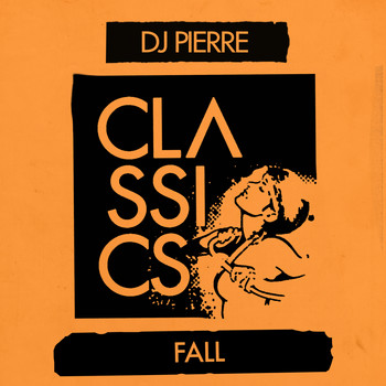 DJ Pierre - Fall