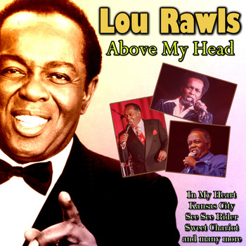 Lou Rawls - Above My Head