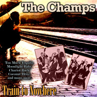 The Champs - Train to Nowhere