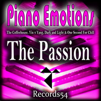 The Coffeehouse, Yin 4 Yang, Dark and Light & One Second For Chill - Piano Emotions (The Passion)