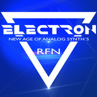 RFN - Electron-New Age of Analog Synth's