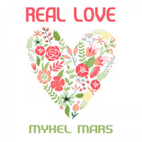 Mykel Mars - Real Love