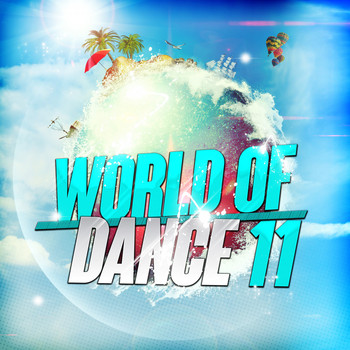 Various Artists - World of Dance 11 (Explicit)