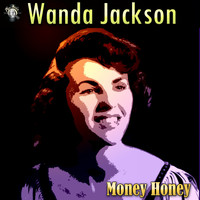 Wanda Jackson - Money Honey