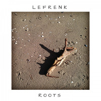 Lefrenk - Roots