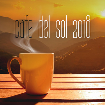 Various Artists - Cafe Del Sol 2018