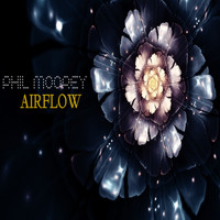 Phil Moorey - Airflow