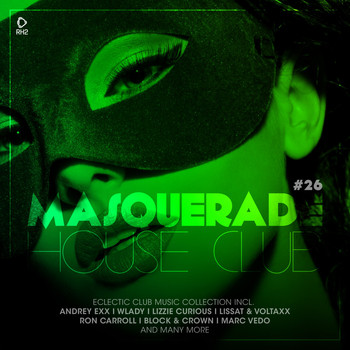 Various Artists - Masquerade House Club, Vol. 26