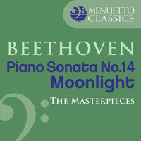 "Alfred Brendel - The Masterpieces - Beethoven: Piano Sonata No. 14 in C-Sharp Minor, Op. 27, No. 2 ""Moonlight"""