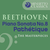 "Alfred Brendel - The Masterpieces - Beethoven: Piano Sonata No. 8 in C Minor, Op. 13 ""Pathétique"""