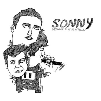 Sonny - Welcome to Rock N Roll