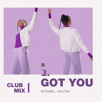 Michael Calfan - Got You (Club Mix)