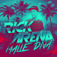 Rick Arena - Malle DNA