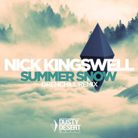 Nick Kingswell - Summer Snow (Drenchill Remix)