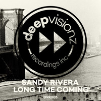 Sandy Rivera - Long Time Coming