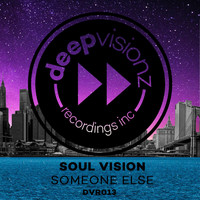 Soul Vision - Someone Else
