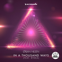 Orjan Nilsen - In A Thousand Ways (feat. Rykka)