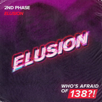 2nd Phase - Elusion