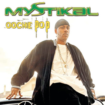 Mystikal - Oochie Pop EP (Explicit)