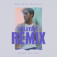 Benjamin Ingrosso - Dance You Off (Galavant Remix)