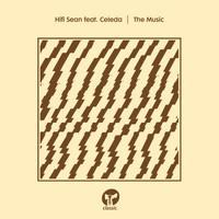 Hifi Sean - The Music (feat. Celeda)