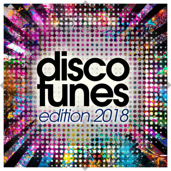 Various Artists - Disco Tunes Edition 2018