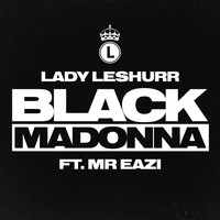 Lady Leshurr feat. Mr Eazi - Black Madonna