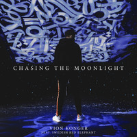 Vion Konger feat. Swedish Red Elephant - Chasing the Moonlight