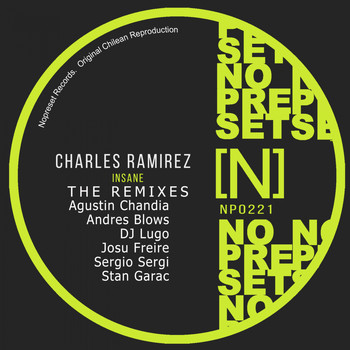 Charles Ramirez - The Remixes Charles Ramirez - Insane