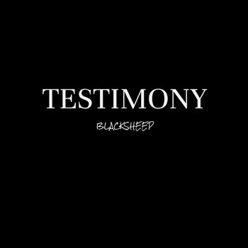 Black Sheep - Testimony
