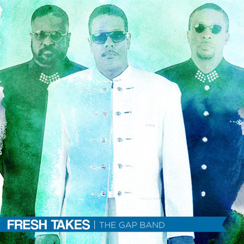 The Gap Band - Fresh Takes